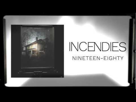 Incendies - Nineteen-Eighty