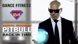"Pitbull - Back in Time (featured in ""Men In Black III"") - Dance Fitness"