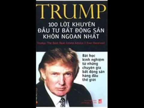 100 LỜI KHUYÊN ĐẦU TƯ BẤT ĐỘNG SẢN KHÔN NGOAN NHẤT – Donald Trump – full