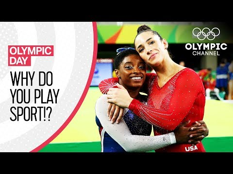 Why do You Play Sport? | Celebrate Olympic Day with the Olympic Channel