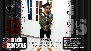 Jahmiel - Next Move (Unruly Diss?) Dancehall Bully Riddim - August 2016