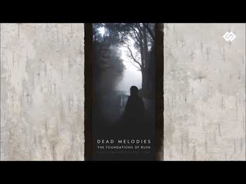Dead Melodies - The Manifestation