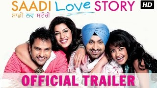 Saadi Love Story | Official Trailer |  Diljit Dosanjh, Surveen Chawla
