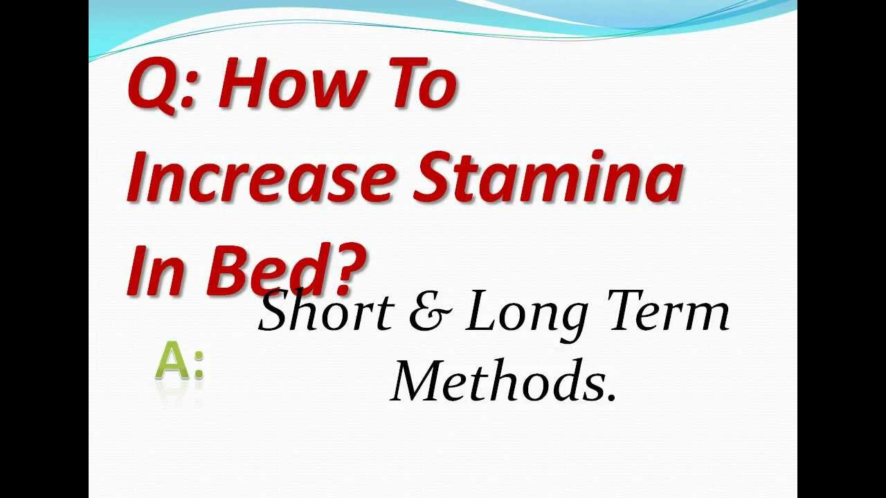 How To Build Stamina In Bed
