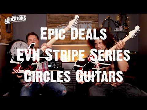 Epic Deals - EVH Stripe Series Circles Guitars - BEAT THAT!!