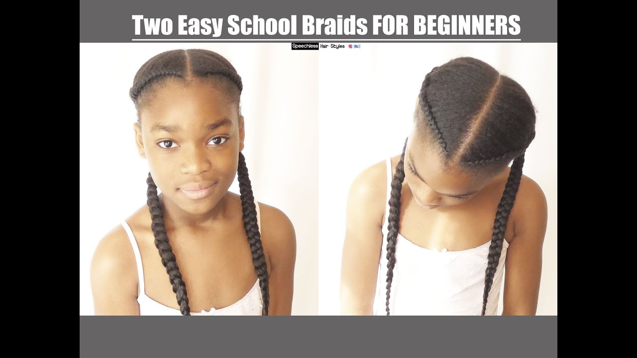 HOW TO DO TWO EASY BACK TO SCHOOL BRAIDS ON 4C HAIR