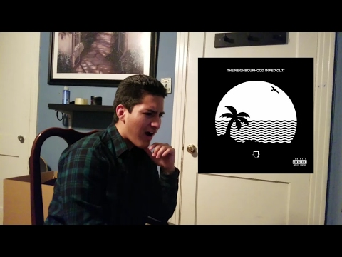 THE NEIGHBOURHOOD- WIPED OUT ALBUM REVIEW/REACTION!!