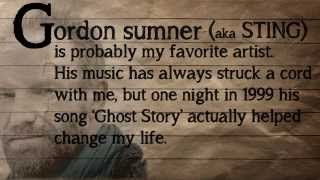 Sting - Ghost Story (Why It's My Favorite Song...School Project)
