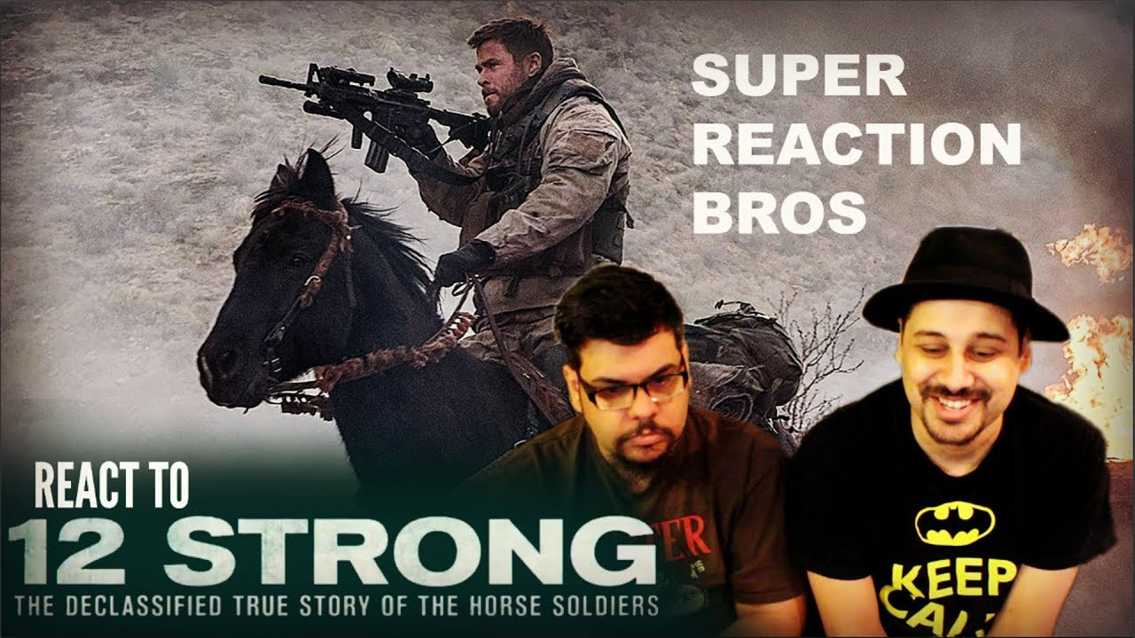 Download SRB Reacts to 12 Strong Official Trailer!!!!