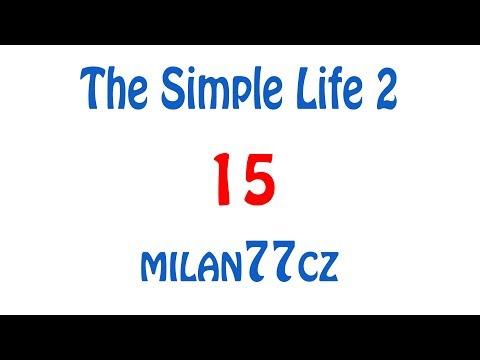 The Simple Life 2 - E15 | Nature compass a první RF energie |