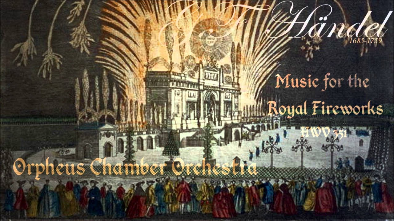 g f handel music for the royal fireworks hwv 351 youtube. Black Bedroom Furniture Sets. Home Design Ideas