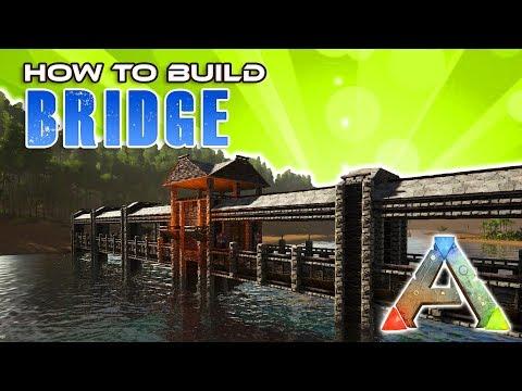 Bridge How To Build | Ark Survival