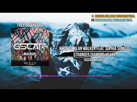kygo-vs.-alan-walker-feat.-sophia-somajo---stranger-diamond-heart-(gscar-mashup)