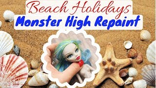 GHOULIA YELPS IS GOING TO ITALY! / BEACH HOLIDAYS for MONSTER HIGH / DOLL REPAINT / How To Draw