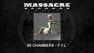 69 CHAMBERS - F.Y.L. (Song Stream)
