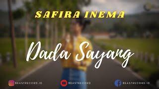 Safira Inema - Dada Sayang Lirik | Dada Sayang - Safira Inema Lyrics