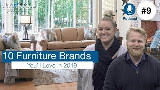 10 Furniture Brands You'll Love in 2019 | EP9 | Season 2 Premiere