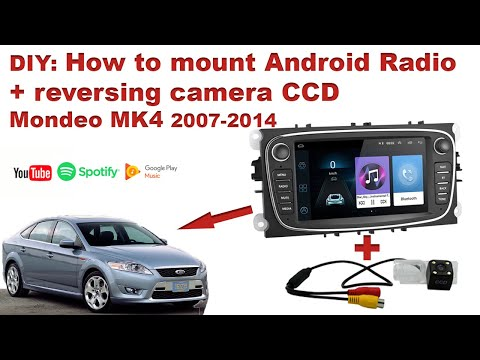 Mondeo MK4 Android Radio + Camera CCD (reversing) DIY HOW TO Mount / Install