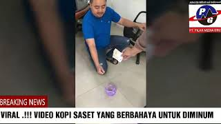 Gambar cover Viral.!!! Video Kopi Saset Yang Berbahaya Untuk di Minum