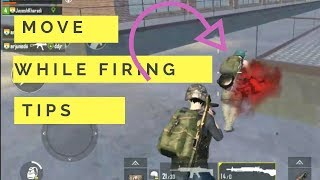 HOW TO FIRE WHILE MOVING IN PUBG MOBILE || PUBG MOBILE TIPS ||