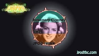 Rosemary Clooney - Sway (JPOD Remix) [FREE]