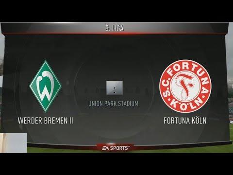 FIFA 18 #7 - 3. Liga - Fortuna Köln VS Werder Bremen II