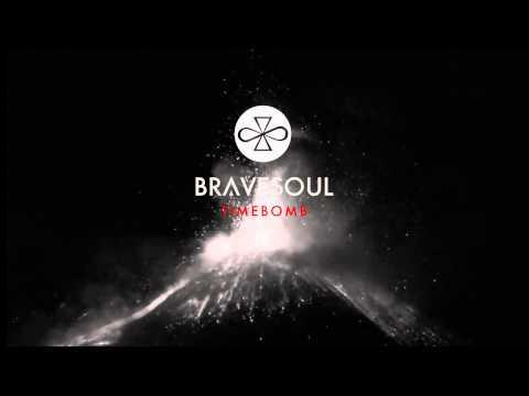 Bravesoul - Timebomb [Full Song]