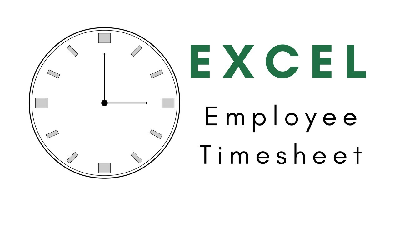 create an employee timesheet using excel youtube