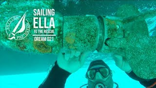 Sailing The Dream | #021 | Sailing Ella to the rescue