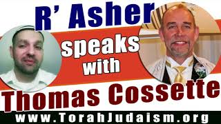 R' Asher speaks with Thomas Cossette