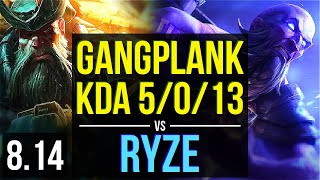Video GANGPLANK vs RYZE (TOP) ~ KDA 5/0/13, 700+ games ~ Korea Challenger ~ Patch 8.14 download MP3, 3GP, MP4, WEBM, AVI, FLV Juli 2018