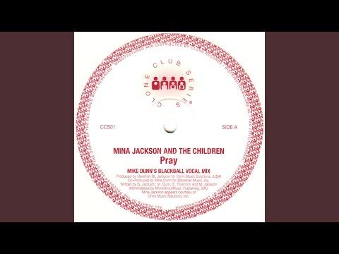 Pray (Mike Dunn's Blackbal Vocal Mix)