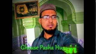 Shahinsha e Wala Salamu Alaikum by Ghouse Pasha Hussaini
