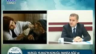 Nurgül yılmaz ile Mercek Altı   Manisa Ağız ve Diş Sağlığı Merkezi Başhekimi Ası