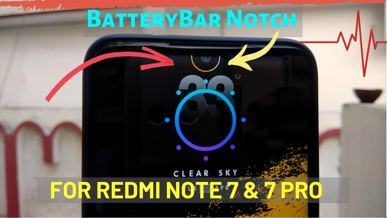 Get BatteryBar on Notch of Redmi Note 7 and 7 Pro