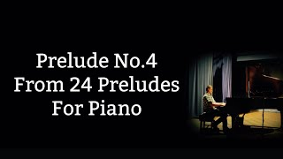 Prelude No.4 (From 24 Preludes By Paul Wilkinson)