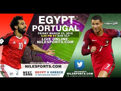 Live Egypt v Portugal March 23 2018