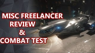 MISC Freelancer overview and combat test - Star Citizen - 2.6.1