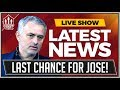 MOURINHO'S Final Countdown! MANCHESTER UNITED LATEST NEWS