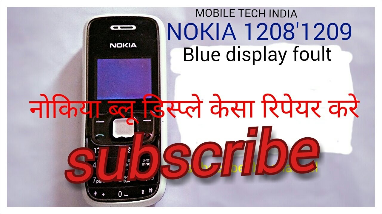 Nokia 1200'1208'1209 blank our blue display solution