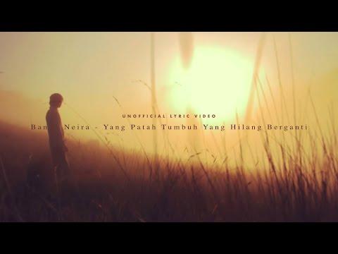 Banda Neira - Yang Patah Tumbuh, Yang Hilang Berganti (Unofficial Lyric Video)