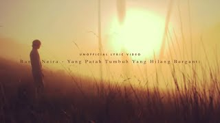 Download Lagu Banda Neira - Yang Patah Tumbuh, Yang Hilang Berganti (Unofficial Lyric Video)