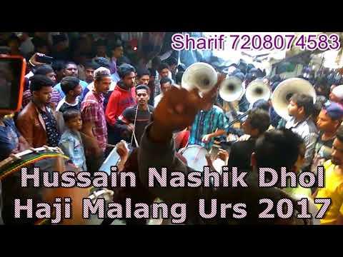 Haji Malang Urs 2017 Hussain Nashik Dhol With Bulbul Tarang(Benjo)