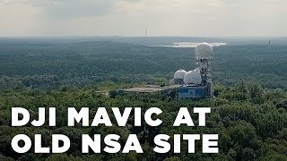Mavic at former NSA site | VLOG #3