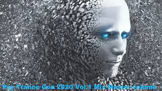 Psy Trance Goa 2020 Vol 1 Mix Master volume