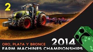 Farm Machines Championships 2014 - Español - Cap. 2. Oro, Plta y Bronce