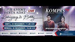 LIVE EVENT Pesta Adat Kahiyang Ayu - Bobby Nasution