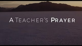 Image of A Teacher's Prayer HD video