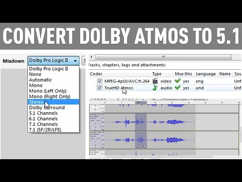 Dolby Atmos Downmixing/Converting to 7.1/5.1 Tutorial (in English)