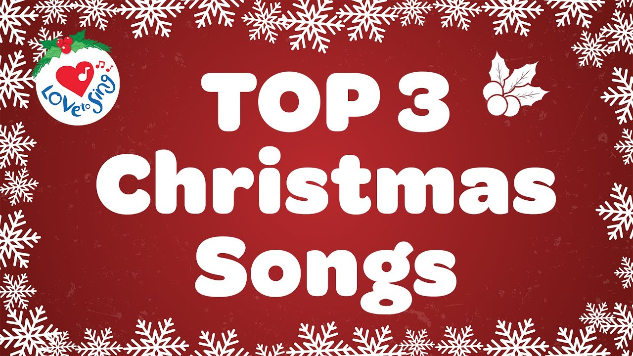 Top 3 Christmas Songs of 2018 with Lyrics | Merry Christmas